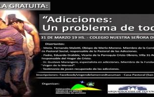 """""""Adicciones: Un problema de todos"""""""